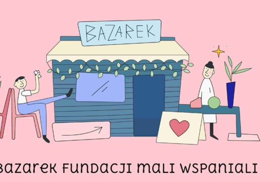 Bazarek Fundacji mAli Wspniali